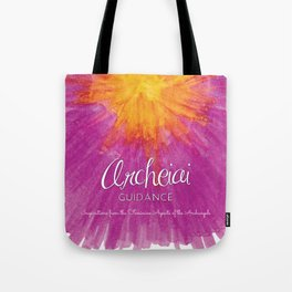 Archeiai Guidance: Inspirationsfrom the Feminine Aspects of the Archangels Tote Bag