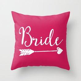 Bride Wedding Quote Throw Pillow
