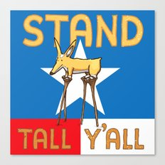 Stand Tall Y'all Canvas Print