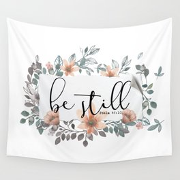 Be Still Christian Quote Wall Tapestry