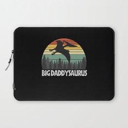 BIG DADDYSAURUS BIG DADDY SAURUS BIG DADDY Laptop Sleeve