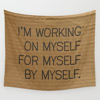 philosophy Wall Tapestries featuring I'm Working On Myself by Dizzy Moments