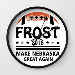Frost '18 Make Nebraska Great Again Wall Clock