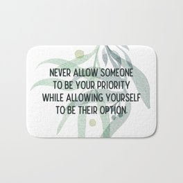 Be your priority - Mark Twain Collection Bath Mat