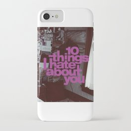 10 Things I Hate About You 1 iPhone Case