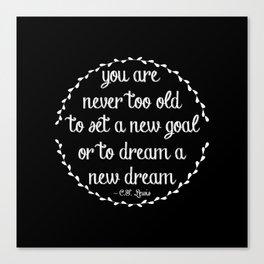 Dream a new dream; set a new goal Canvas Print