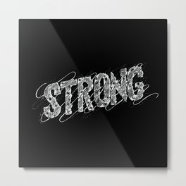 STRONG (White type) Metal Print