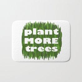 Plant More Trees Bath Mat