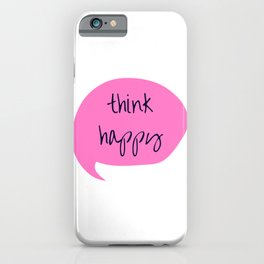 THINK HAPPY PINK BUBBLE iPhone Case