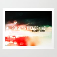 Red Sky In The Morning. Shepherds Warning. Art Print