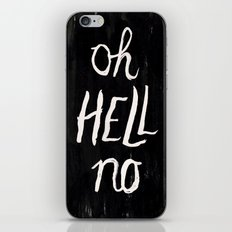 Oh Hell No iPhone Skin