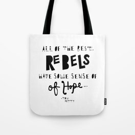 Ode to the Rebels Tote Bag