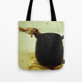 Drink coffee every morning to be better person Tote Bag