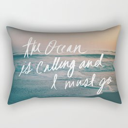 The Ocean is Calling by Laura Ruth and Leah Flores Rectangular Pillow
