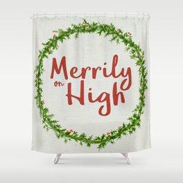 Merrily on High Shower Curtain