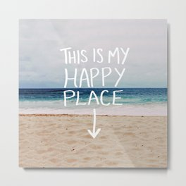 My Happy Place (Beach) Metal Print