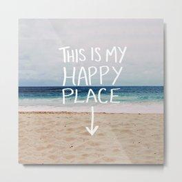 My Happy Place (Beach) Metal Print