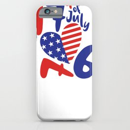 4th of July 1776 Fourth of July iPhone Case