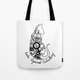 Cats Against Catcalling Tote Bag