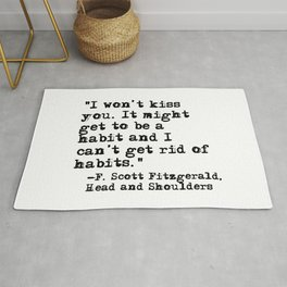 Won't kiss you - Fitzgerald quote Rug