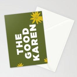 THE GOOD KAREN II Stationery Cards