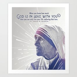 "Mother Teresa ""Radiating Love"" Art Print"