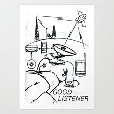 Good Listener Art Print
