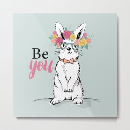 Be You Bunny Metal Print