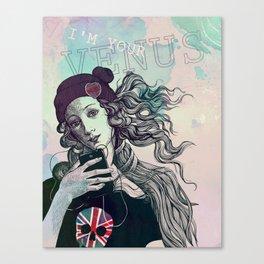 I'm your Venus Canvas Print
