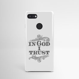In God I Trust Android Case