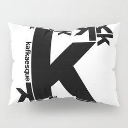 KAFKAESQUE Pillow Sham