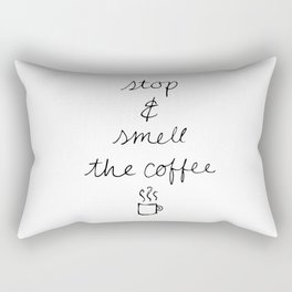 Stop and Smell the Coffee Rectangular Pillow