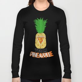 Team Pineapple Pizza Long Sleeve T-shirt