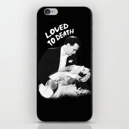 LOVED TO DEATH iPhone Skin