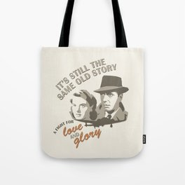 Same Old Story Tote Bag