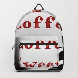 Coffee Sweet Coffee Backpack