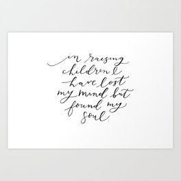 In Raising Children Art Print