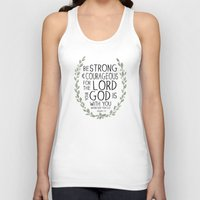 scripture Tank Tops featuring Be Strong and Courageous - Joshua 1:9 Scripture Art by Susan Windsor
