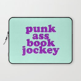 PUNK ASS BOOK JOCKEY Laptop Sleeve
