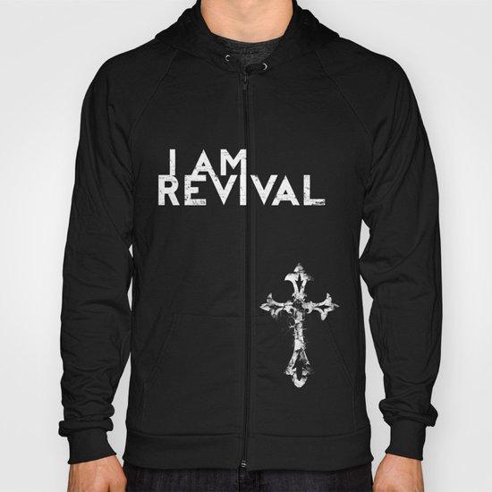I Am Revival Hoody