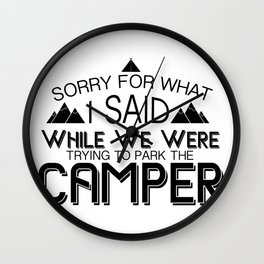 Trying To Park The Camper Funny Camping Gift Wall Clock