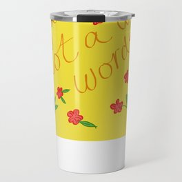 FAT is not a dirty word Travel Mug
