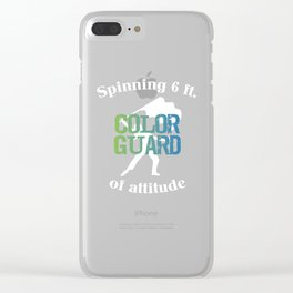 Spinning 6 Ft of Attitude Color Guard Pride T-Shirt Clear iPhone Case