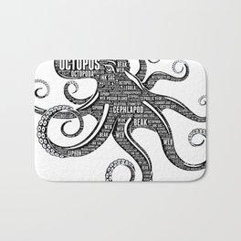 OCTOPUS - the intelligent eight-arm mollusc Bath Mat