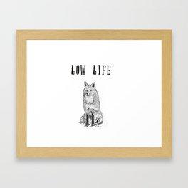 """Low Life"" part 2 Framed Art Print"