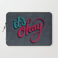 It's okay, I don't care. Laptop Sleeve