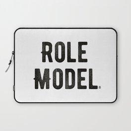 Role Model Laptop Sleeve