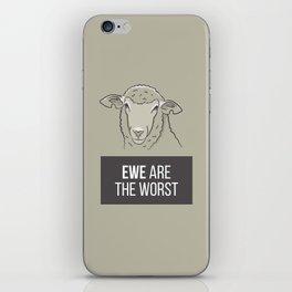 Ewe Are the Worst iPhone Skin