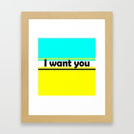 I want you , turquoise , yellow Framed Art Print