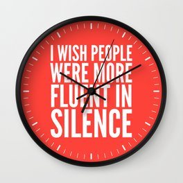 I Wish People Were More Fluent in Silence (Red) Wall Clock